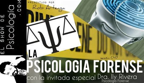 047 - La Psicología Forense — 3Sesiones.com