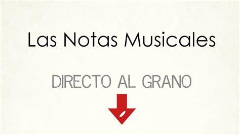 1.4 | LAS NOTAS MUSICALES [Curso de MUSICA desde CERO ...