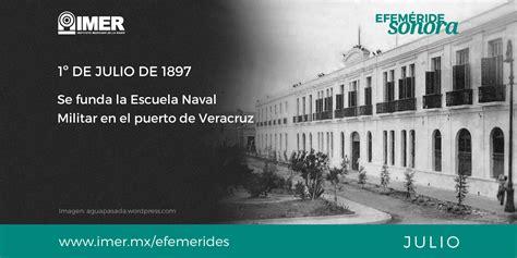 1° de julio de 1897, se funda la Escuela Naval Militar en ...