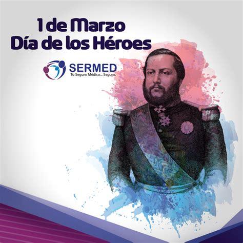 1° de Marzo, día de los Héroes del Paraguay   SerMed