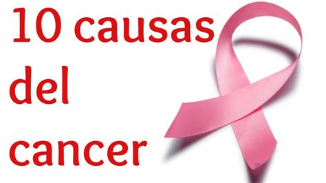 10 causas del cancer   YouTube