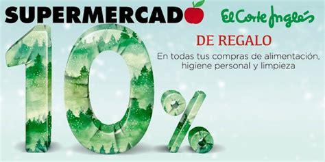 10% de devolución en el Supermercado El Corte Inglés hoy 5 ...