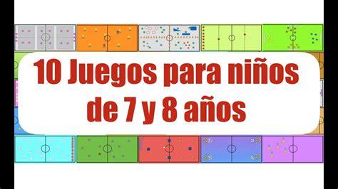 10 JUEGOS PARA NIÑOS DE 7 y 8 AÑOS   Juegos Educación ...