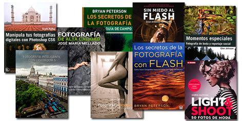 10 libros de fotografía superventas en español, que se ...