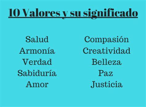 10 Valores y su Significado (Universales) - Lifeder