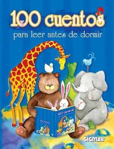 100 Cuentos Para Leer Antes De Dormir   9789501103632 ...