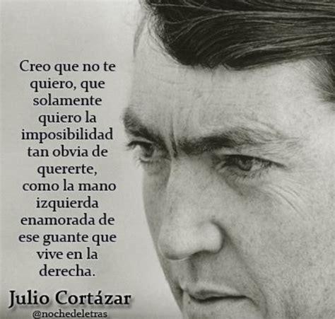 1000+ images about Julio Cortazar/ poemas on Pinterest | A ...