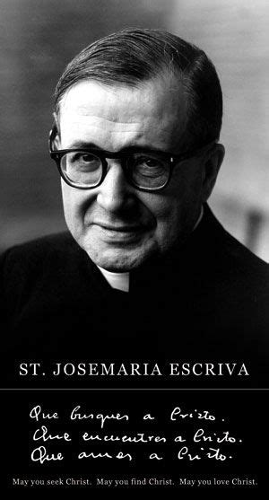 1000+ images about San Josemaria Escriva on Pinterest ...
