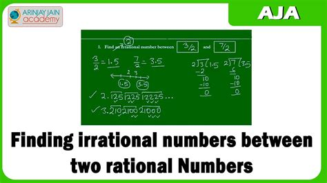 11 Finding irrational numbers between two rational Numbers ...