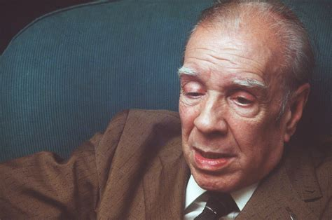 11 Quotes To Remember Jorge Luis Borges On His Birthday ...