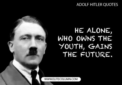12 Adolf Hitler Quotes That Will Inspire You to the Core ...