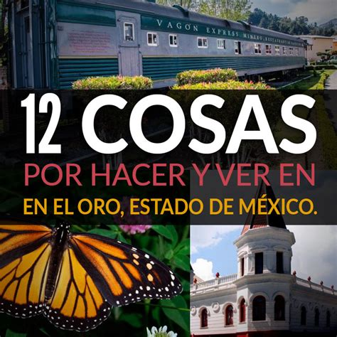 12 Cosas Por Hacer Y Ver En El Oro, Estado De México ...