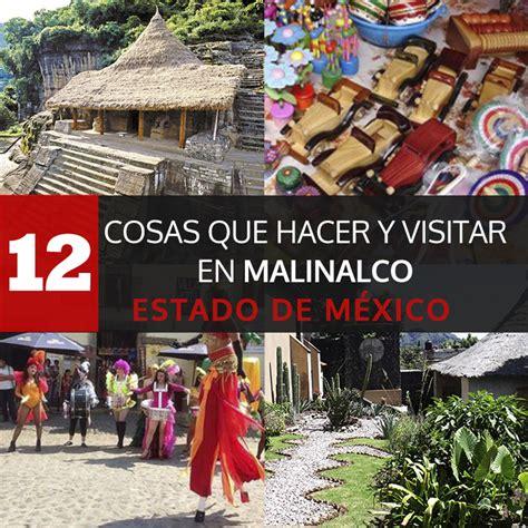 12 Cosas Que Hacer Y Visitar En Malinalco, Estado De ...