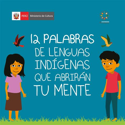 12 palabras de Lenguas Indígenas que Abrirán tu Mente. by ...