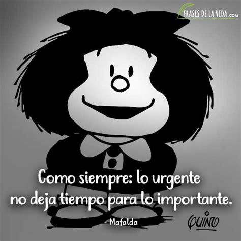 120 Frases de Mafalda: la agudeza crítica de la sociedad ...