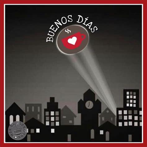132 Buenos Días Imágenes, Fotos y Gifs para Compartir ...
