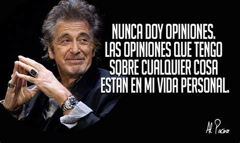 15 Frases de Al Pacino que toda persona de carácter fuerte ...