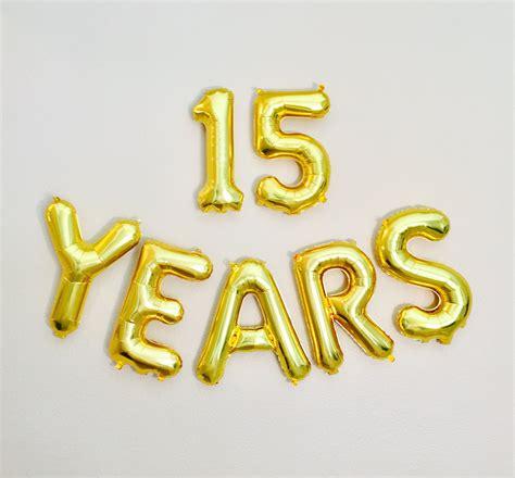 15 YEARS Balloon 15th Birthday Photo Prop 15th Anniversary