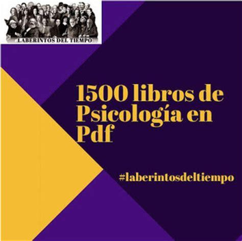 1500 Libros de Psicología para descargar...