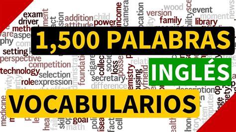 1500 palabras más usadas en inglés - Vocabulario en inglés ...