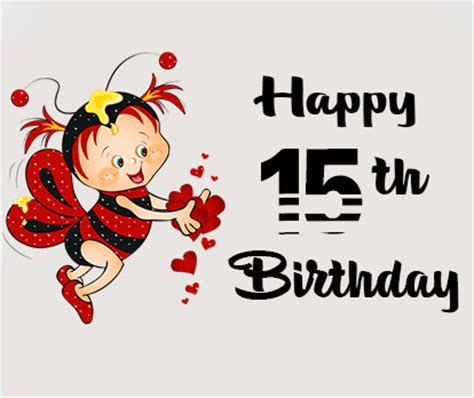15th Birthday Wishes and Quotes - Occasions Messages