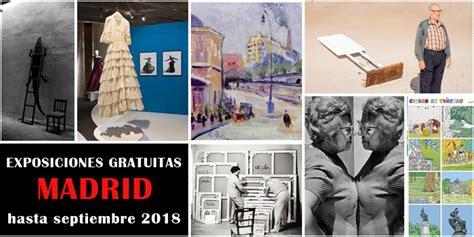 16 Interesantes exposiciones gratuitas en Madrid, de julio ...
