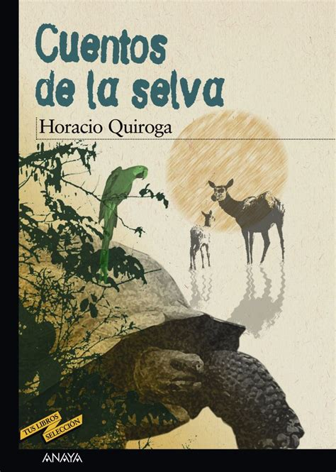 17 Best images about Horacio Quiroga on Pinterest ...