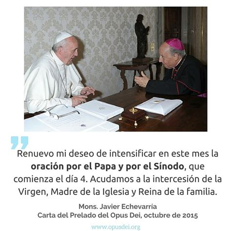 17 Best images about Mons. Javier Echevarría, Prelado del ...