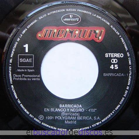 1991   Single   Barricada   En blanco y negro  Mercury