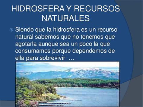 2.5.1 Recursos naturales hidrosfera