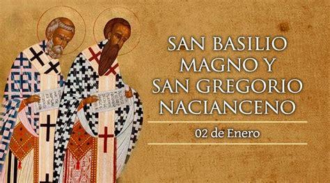 2 de enero: Fiesta de los Santos Basilio Magno y Gregorio ...