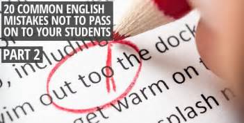 20 Common English Mistakes Not to Pass on to Your Students ...