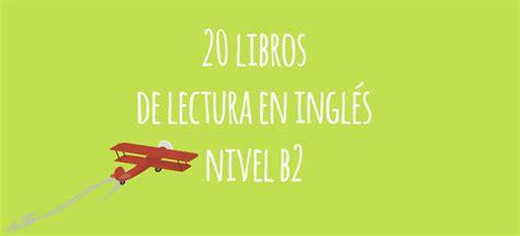 20 libros de lectura en inglés (nivel B2) - El Blog de Idiomas