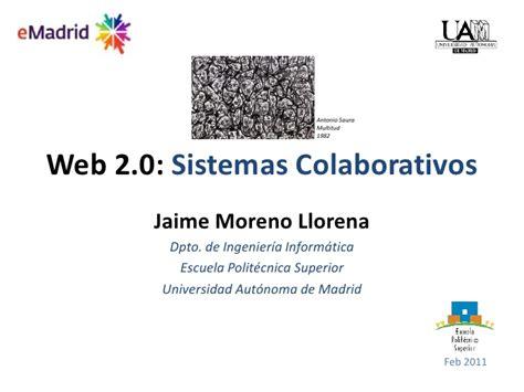 2011 02-11 (uam) emadrid jmoreno uam web2.0 sistemas ...
