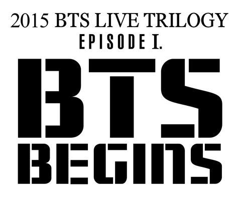 2015 BTS LIVE TRILOGY: EPISODE I. BTS BEGINS   위키백과, 우리 ...