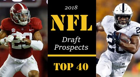 2018 NFL Draft Top 40 Prospects | A2D Radio