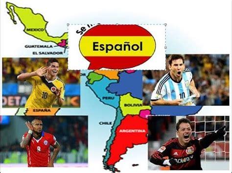 2018 Países con el Español como idioma oficial y Propuesta ...