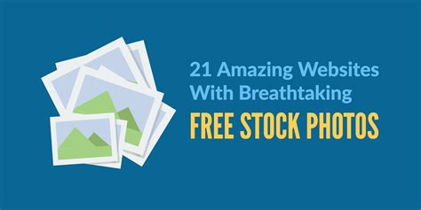 21 Amazing Sites With Breathtaking Free Stock Photos