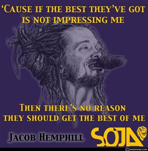 215 best images about Jacob Hemphill ~ SOJA on Pinterest ...
