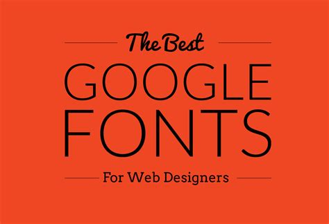 25 Best Google Web Fonts for Designers 2018   DesignOrbital
