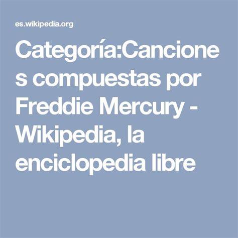 25+ best ideas about Freddie Mercury Wikipedia on ...