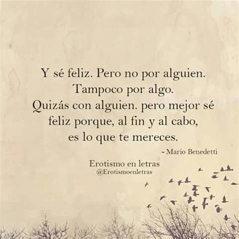 25+ best ideas about Mario Benedetti Frases on Pinterest ...