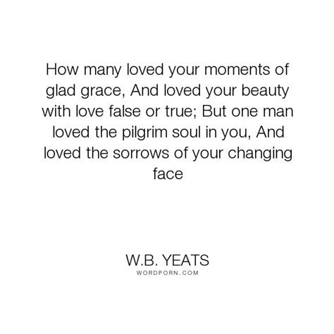 25+ best Yeats quotes on Pinterest | William butler yeats ...