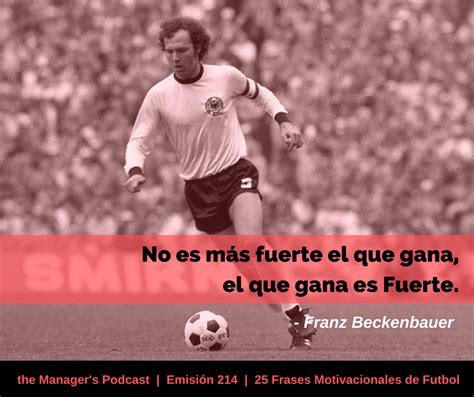25 Frases Motivacionales de Futbol   214   the Manager s ...