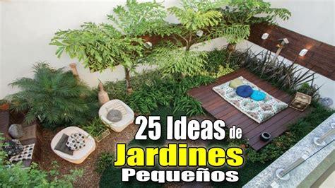 25 IDEAS DE JARDINES PEQUEÑOS / COMO DECORAR UN JARDÍN ...
