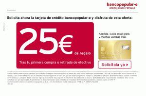25€ DE REGALO CON LA TARJETA DEL BANCO POPULAR-E — MIS EURITOS