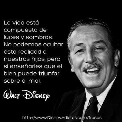 26 Frases de Walt Disney, NO, 26 Mágicas Lecciones de Vida ...