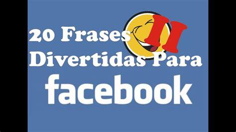 29 Frases Divertidas Para Publicar En Facebook Y Twitter ...