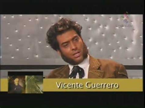 3/4 Vicente Guerrero - Agustin de Iturbide - YouTube