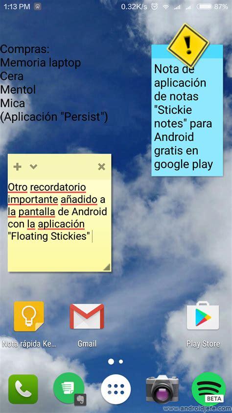 3 APPS para poner notas en pantalla Android • Android Jefe